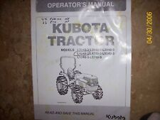 Kubota L3240 thru L5740 tractor Factory Operators Manual Used