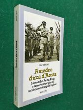 Gigi SPERONI - AMEDEO DUCA D'AOSTA , Rusconi (1° Ed 1984) Libro con FOTOGRAFIE