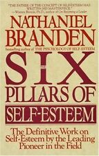 Six Pillars of Self Esteem by Nathaniel Branden (Paperback, 1995)