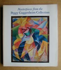 Masterpieces from the Peggy Guggenheim Collection. 1993 PB. Colour Illustrations