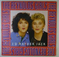"12"" Maxi - The Reynolds Girls - I'd Rather Jack - k5599 - washed & cleaned"