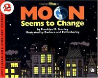 The Moon Seems to Change (Lets-Read-and-Find-Out Science 2) by Franklyn M. Bran