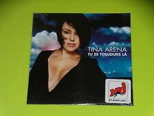 CD SINGLE - TINA ARENA - TU ES TOUJOURS LA - 2001 - NEUF SCELLE