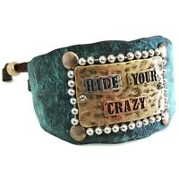 Western Cowgirl Tritone Hammered Hide Your Crazy Sign Ball Chain Cuff Bracelet