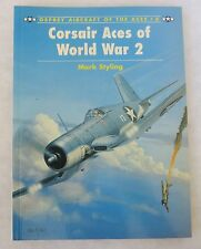 OSPREY AIRCRAFT of the ACES BOOK #8 CORSAIR ACES of WORLD WAR 2