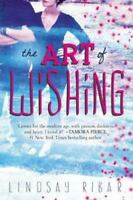 The Art of Wishing by Ribar, Lindsay , Paperback