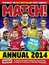 Match Annual 2014: From the Makers of the UK's Bestselling Football Magazine (An