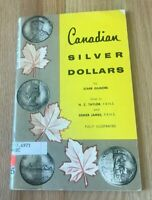 Canadian Silver Dollars by Starr Gilmore - Printed 1961