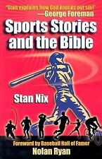 Sports Stories and the Bible by Stan Nix (2003, Paperback)