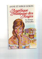 angelique marquise des anges - tome 2 : le chemin de versailles