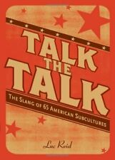 TALK THE TALK: The Slang of 65 American Subcultures by Luc Reid ~NEW~
