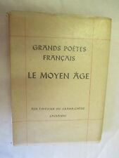 """""""Grands Poètes Français Le Moyen Age"""" Tirage limité et Numéroté /Kaeser 1946"""