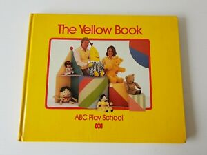THE YELLOW BOOK 1990 ABC Play School Vintage Kids Benita John Bananas