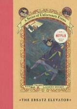 The Ersatz Elevator (A Series of Unfortunate Events, Book 6) (A Series of Unfort