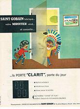 PUBLICITE ADVERTISING 014   1960   SAINT-GOBAIN  la porte CLARIT miroitier