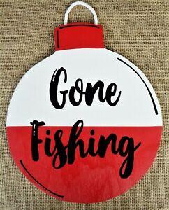 GONE FISHING Bobber SIGN Wall Door Hanger Plaque CAMPER CAMPING CAMP CAMPSITE