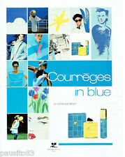 PUBLICITE ADVERTISING 115  1988  Courrèges parfum IN BLUE eau de toilette