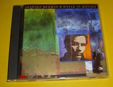 "CD "" JACKSON BROWNE - WORLD IN MOTION "" 10 SONGS (I AM A PATRIOT)"