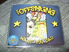 The Offspring:  Want you bad (sticker on slv)  CDS  Near Mint ex shop stock