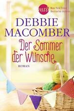 Der Sommer der Wünsche von Debbie Macomber (2018, Taschenbuch)