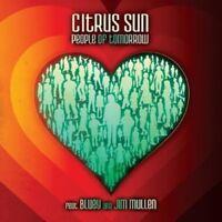 CITRUS SUN - PEOPLE OF TOMORROW  CD  10 TRACKS POP/R&B  NEW+