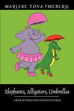 Elefanti, Alligatori, ombrelli: un libro di poesie di pensatori indipendenti da.
