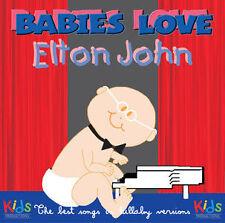 BABIES LOVE ELTON JOHN -  CD -  Lullaby Versions 10 Tracks