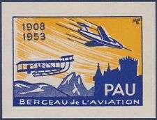 FRANCE VIGNETTE non dentelée**, Pau berceau de l'aviation 1908-1953, Label MNH