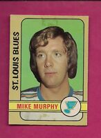 1972-73 OPC  # 215 BLUES MIKE MURPHY HIGH #  ROOKIE GOOD CARD  (INV#1535)
