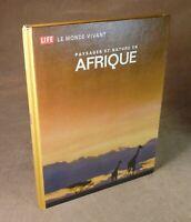 LE MONDE VIVANT / PAYSAGES ET NATURE EN AFRIQUE - TIME-LIFE ///
