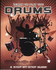 LEARN TO PLAY THE DRUMS Simon Bridgestock STEP BY STEP GUIDE How To MUSIC Notes