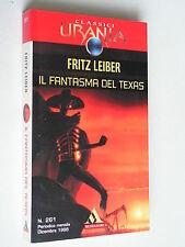 Il fantasma del Texas - Fritz Leiber - Urania Mondadori - 3536