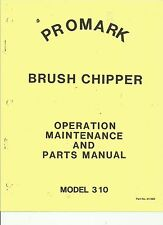 Promark-Gravely 310 Chipper Operation,Maintenance,Parts Manual