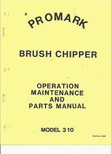 Promark-Gravely 310 Chipper Operation,Maintenance,Par ts Manual
