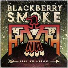 Blackberry Smoke - Like an Arrow - New Signed CD