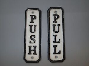 Vintage Style PUSH Pull Cast Iron Door Sign Black And White