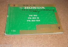 Ersatzteilkatalog Honda PA 50 / PA 50 - S / PA 50 - DX Stand 1982