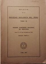 Boletin de la Sociedad Geologica Peru 32. 1957 Primer Congreso Nacional Geologia