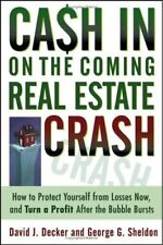 Cash in on the Coming Real Estate Crash: How to Pr