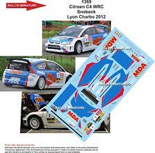 DECALS 1/24 REF 1369 CITROEN C4 WRC SNOBECK RALLYE LYON CHARBONNIERES 2012 RALLY