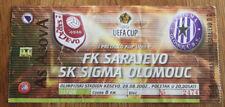 Ticket for collectors EL FK Sarajevo - Sigma Olomouc 2002 Bosnia Czech