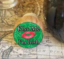 Wine Stopper, Kiss Me I'm Irish Handmade Wood Bottle Stopper, St. Patrick's Day
