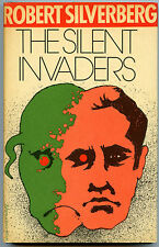 Fiction: THE SILENT INVADERS by Robert Silverberg. 1963. Signed. UK pub.