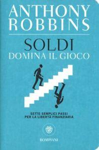LIBRO SOLDI - DOMINA IL GIOCO - ANTHONY ROBBINS