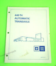 1985 GM 440 T4 Automatic Transaxle Tech Training Service Manual Deville Park Ave