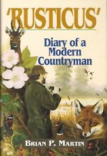 MARTIN COUNTRYSIDE BOOK RUSTICUS DIARY OF A MODERN COUNTRYMAN hardback BARGAIN