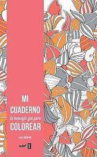 Mi cuaderno de mensajes zen para colorear (Spanish Edition) by Lisa Magano in U