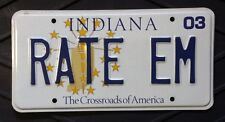 RATE EM - 2003 State of Indiana Issued Personalized Vanity License Plate Mint
