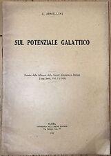 314) Libro Astronomia G. Armellini Sul potenziale galattico Roma 1920