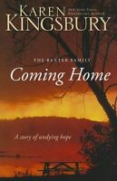 Coming Home: A Story of Undying Hope (The Baxter Family), Kingsbury, Karen,03102